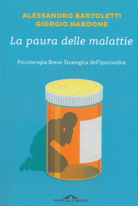 copertina PSICOTERAPIA BREVE STRATEGICA DELL'IPOCONDRIA