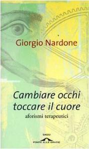 giorgio_nardone-cambiare occhi-toccare-il-cuore