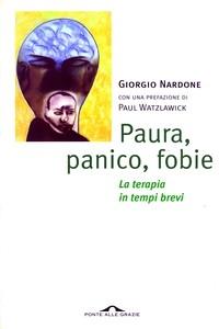giorgio_nardone-paura-panico-fobie-la-terapia-in-tempi-brevi