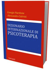giorgio_nardone-salvini-dizionario-internazionale-di-psicoterapiauna-raccolta-completa-di-termini-temi-problematiche-e-tecniche-della-cura-psicoterapica